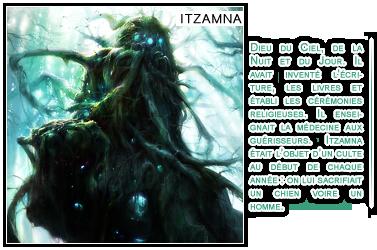 {& Cosmologie des Dieux Itzamna